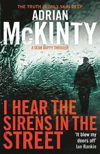 I Hear the Sirens in the Street von Adrian McKinty (2014, Taschenbuch)