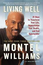 LIVING WELL - WILLIAM DOYLE MONTEL WILLIAMS Hardcover 21 Days To Transfer Your