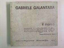 Il morso dell'asino di Gabriele Galantara testo di G. D.Neri Ed.del Gallo 1965