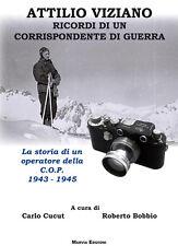 RICORDI DI UN CORRISPONDENTE DI GUERRA - RSI Cp Propaganda 1943-1945
