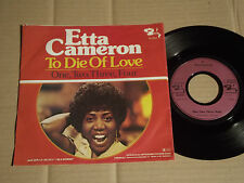 "ETTA CAMERON - TO DIE OF LOVE / ONE, TWO, THREE, FOUR  - 7""  (8)"