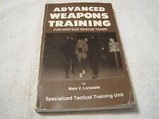 Advanced Weapons Training by Mark V. Lonsdale