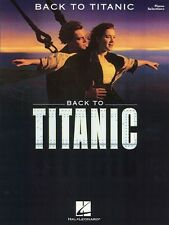 Back to Titanic Sheet Music Piano Vocal Guitar Songbook NEW 000313120