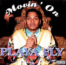 Movin on by Playa Fly