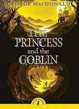The Princess and the Goblin by George MacDonald (Paperback, 2010)