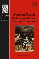 The History of Medicine in Context: Sudden Death : Medicine and Religion in...