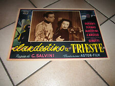 FOTOBUSTA CLANDESTINO A TRIESTE 1951,Doris Duranti,Massimo Girotti,G.SALVINI