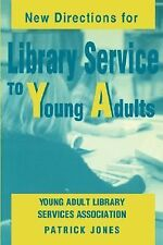 New Directions for Library Service to Young Adults, Patrick Jones, Good Conditio