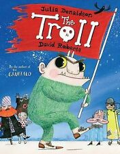 The Troll BRAND NEW BOOK by Julia Donaldson (Paperback, 2010)