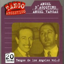 Vol. 2-Tangos De Los Angeles - Angel/Angel Vargas D'Agostino (2002, CD NEUF)