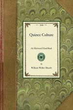 Gardening in America: Quince Culture : An Illustrated Hand-Book by William...