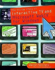 The Inside Story of Interactive Television and Microsoft WebTV for Win-ExLibrary