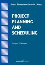 Project Planning and Scheduling Project Management Essential Library.
