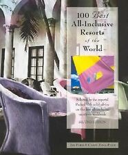 100 Best All-Inclusive Resorts of the World By Jay Paris PB NEW FreeShipping