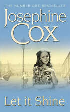 Let it Shine by Josephine Cox, Book, New (Paperback)