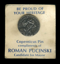 1976 Nicolaus Copernicus Pin, Roman Pucinski Candidate for Mayor Card, Chicago