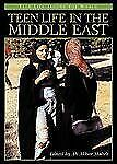 Teen Life Around the World Ser.: Teen Life in the Middle East by Ali Akbar...