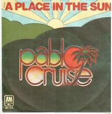 "2504  7"" Single: Pablo Cruise - A Place In The Sun / El Verano"