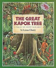 The Great Kapok Tree (Brand New Paperback Version) Lynne Cherry