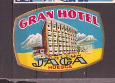 Ancienne étiquette Hôtel Grand Hôtel Jaca Huesca