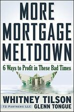 More Mortgage Meltdown: 6 Ways to Profit in These Bad Times, Tongue, Glenn, Tils