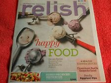 RELISH MAGAZINE JULY 2013 HAPPY FOOD SUMMER SAUCES EGGPLANT DIPS LOVE OF FOOD