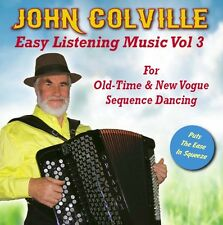 Easy Listening Music Vol 3 for Old Time Dancing CD by John Colville on Accordion