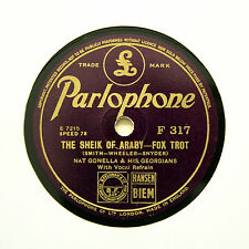 "NAT GONELLA & HIS GEORGIANS ""The Sheik Of Araby"" (E+) PARLOPHONE F-317 [78 RPM]"