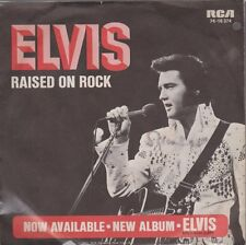 "Elvis Presley Raised On Rock / For Ol`Time Sake 70`s RCA 7"" Single 74-16 374"