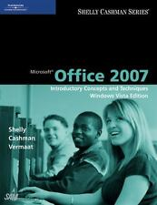 Microsoft Office 2007: Introductory Concepts and Techniques, Windows Vista Edit