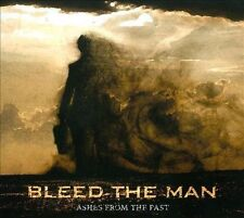 Bleed the Man - Ashes from the Past [Digipak] (CD, Mar-2013) METAL NEW SEALED