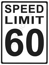 """SPEED LIMIT  60MPH - NEW ALUMINUM SIGN - 9"""" X 12""""  road and street signs -"""
