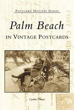 Palm Beach in Vintage Postcards (Postcard History)