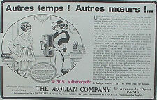 PUBLICITE PIANOLA PIANO THE AEOLIAN COMPANY MUSIQUE DE 1914 FRENCH AD ART DECO