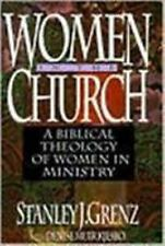 Women in the Church : A Biblical Theology of Women in Ministry by Stanley J....