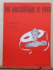 (I'm Afraid) The Masquerade Is Over - 1938 sheet music - by Magidson & Wrubel