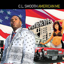 American Me (CD) by C.L. Smooth (SEALED and NEW) Shelf GS 1