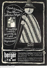 PUBLICITE ADVERTISING 065  1968   BERGER DU NORD  laines LA cape du Berger