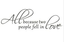 All Because Two People Fell In Love Wall Decal Romantic Saying Room Mural Decor