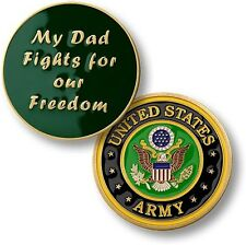 NEW U.S. Army My Dad Fights for Our Freedom Challenge Coin. 78001.