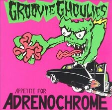 THE GROOVIE GHOULIES - Appetite For Adrenochrome CD ** Excellent Condition **