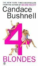 4 Blondes by Candace Bushnell (Paperback)