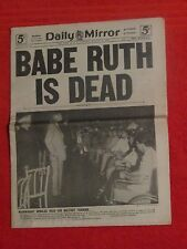 """AUGUST 17TH 1948 NEWS PAPER """"BABE RUTH IS DEAD"""" NEW YORK YANKEES"""
