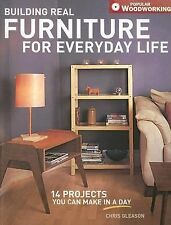 Building Real Furniture for Everyday Life by Gleason * 14 Projects in a day!