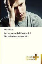 Los Zapatos Del Profeta Job by Albarrán P. Daniel (2012, Paperback)