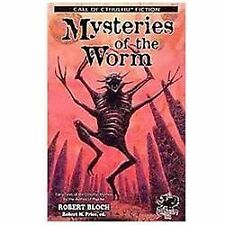 Mysteries of the Worm : Early Tales of the Cthulhu Mythos by the Author of...