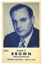 Rare 1946 Edmund G. (Pat) Brown for Attorney General of CA, Jerry's Father