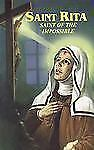 St. Rita : Saint of the Impossible (1998, Paperback, Large Type)