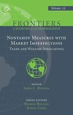 Non Tariff Measures With Market Imperfections: Trade and Welfare Implications (F