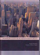 Pearson Custom Business Resources Strategic Management Univ Maine Augusta E1-45